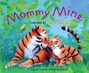 Mommy Mine av Tim Warnes