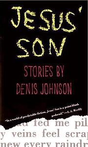 Jesus' Son: Stories – tekijä: Denis…
