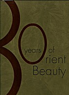 30 Years of Orient Beauty by Kim Robinson