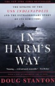 In Harm's Way: The Sinking of the USS…