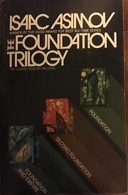 The Foundation Trilogy: Foundation, Second…
