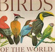 Birds of the World: A Survey of the…
