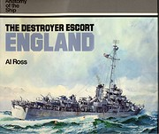 The Destroyer Escort England (Anatomy of the…