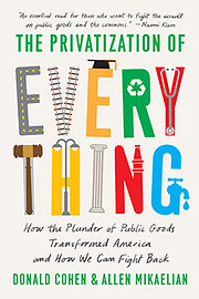 The Privatization of Everything: How the…