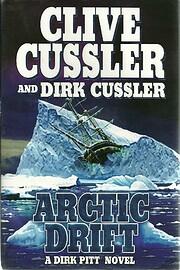 Arctic Drift (A Dirk Pitt Novel, #20) (Dirk…