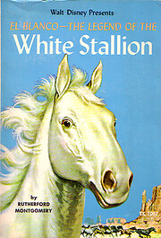 El Blanco: The Legend of the White Stallion…