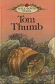 Tom Thumb (Well Loved Tales) por Ladybird…