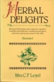 Herbal Delights af Mrs C F Leyel