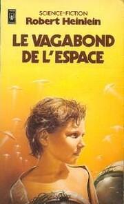 Le Vagabond de l'espace (Presses pocket) av…