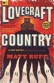 Lovecraft Country: A Novel – tekijä: Matt…