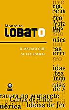 O macaco que se fez homem by Monteiro Lobato