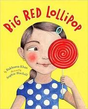 Big Red Lollipop de Rukhsana Khan