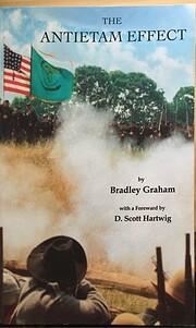 The Antietam Effect by Bradley Graham