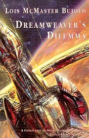 Dreamweaver's Dilemma de Lois McMaster…