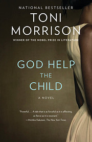 God Help the Child: A novel de Toni Morrison