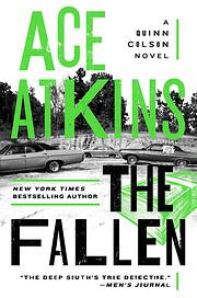 The Fallen (A Quinn Colson Novel) af Ace…