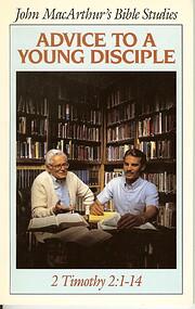Advice to a young disciple (John MacArthur's…
