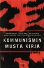 The Black Book of Communism: Crimes, Terror,…