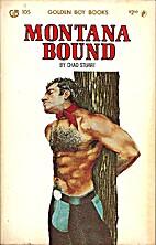 Montana Bound by Chad Stuart