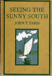 Seeing the Sunny South de John T. Faris