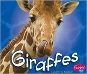 Giraffes [Scholastic] (African Animals) –…