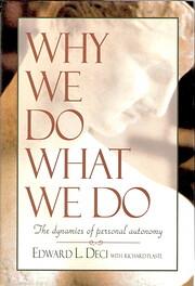 Why We Do What We Do af Edward L. Deci