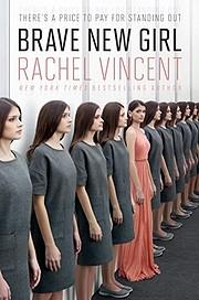 Brave New Girl av Rachel Vincent