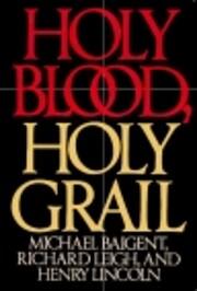 Holy Blood, Holy Grail de Michael Baigent