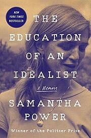 The Education of an Idealist: A Memoir af…