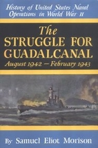 The Struggle for Guadalcanal: August…