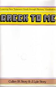 Greek to Me: Learning New Testament Greek…