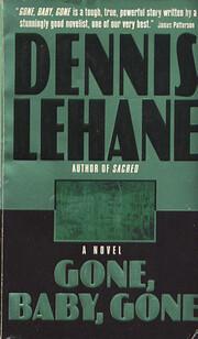 Gone, Baby, Gone: A Novel av Dennis Lehane