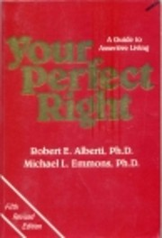 Your Perfect Right: A Guide to Assertive…