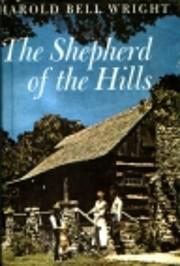 The shepherd of the hills por Harold Bell…