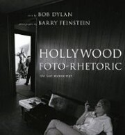 Hollywood Foto-Rhetoric: The Lost Manuscript…