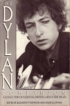The Dylan Companion: A Collection of…
