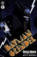 Batman/Grendel II, Book 1: Devil's Bones by…