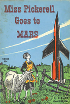 Miss Pickerell Goes to Mars by Ellen…