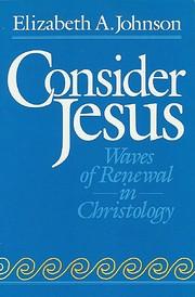 Consider Jesus: Waves of Renewal in…