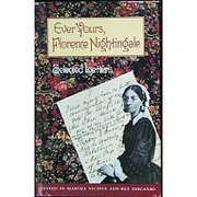 Ever Yours, Florence Nightingale: Selected…