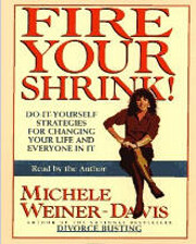 Fire your shrink! : do-it yourself…
