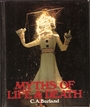 Myths of Life and Death - Cottie Arthur Burland