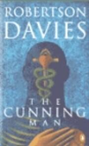 The Cunning Man de Robertson Davies