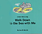Walk Down to the Sea with Me by Ann Herrick