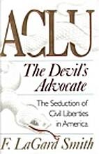 ACLU: The Devil's Advocate: The…