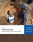 A poisonous mix : child labor, mercury, and…