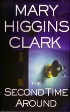 The Second Time Around: A Novel by Mary…