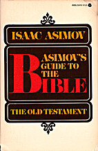 Asimov's Guide to the Bible: The Old…