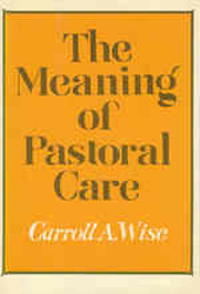 The meaning of pastoral care af Carroll A.…
