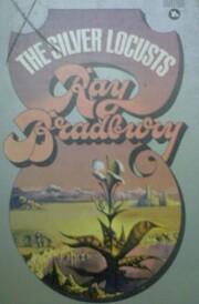 Silver Locusts por Ray Bradbury